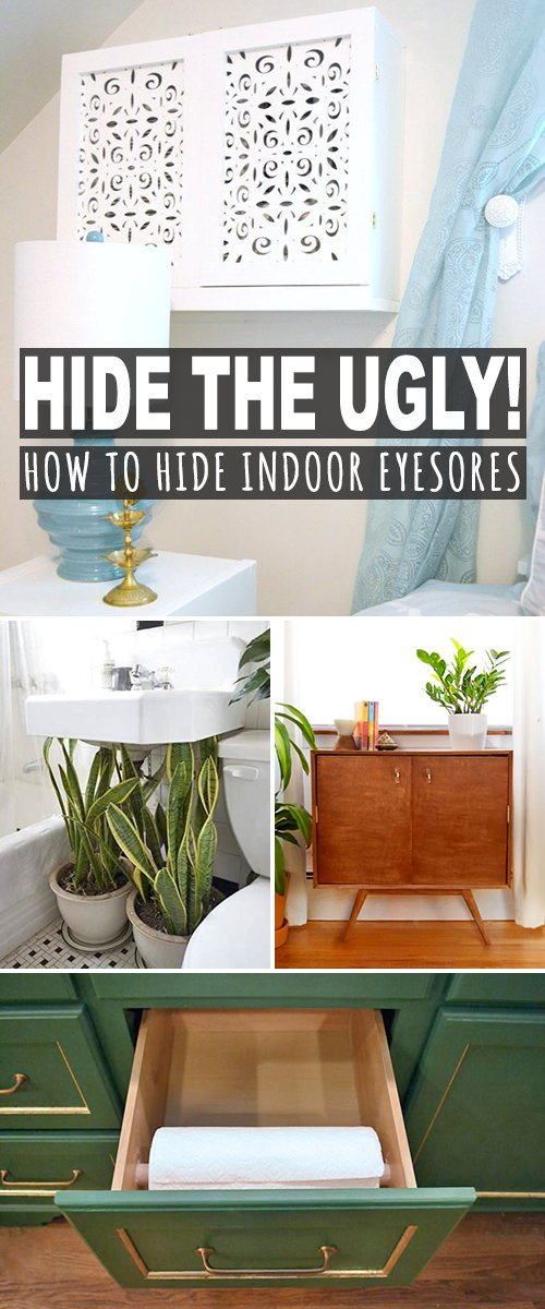 Hide the Ugly (How to Hide Indoor Eyesores)