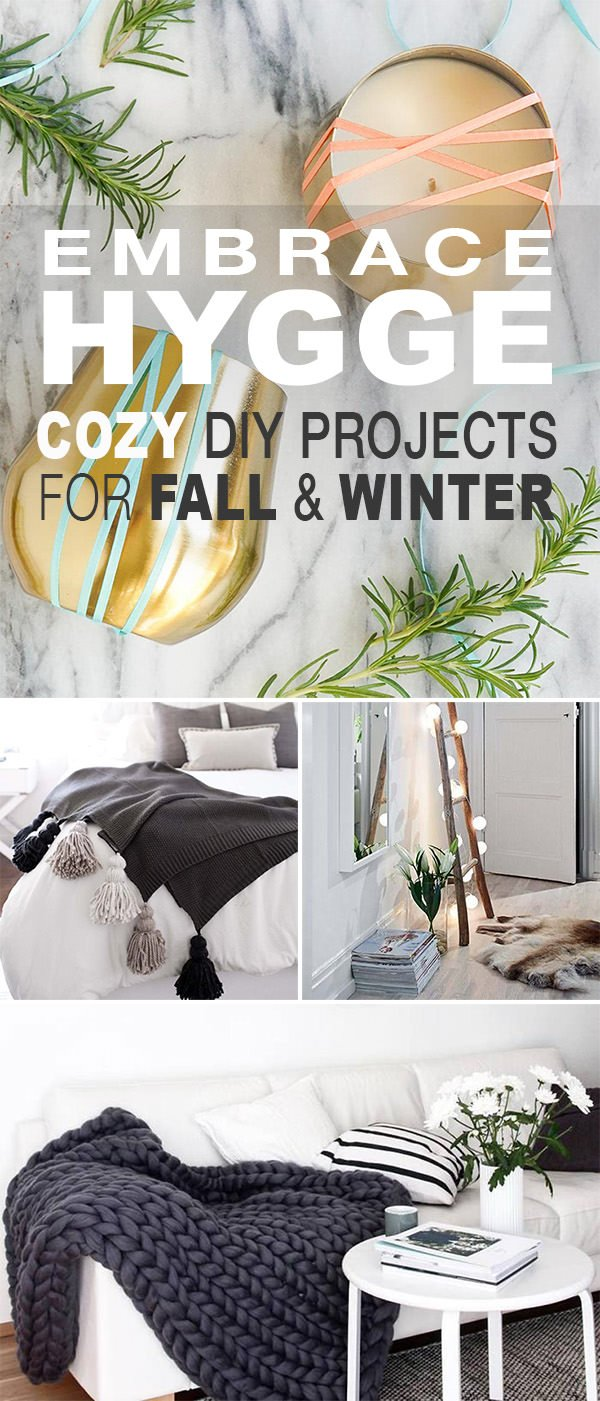 Embrace Hygge - Cozy DIY Projects for Fall & Winter