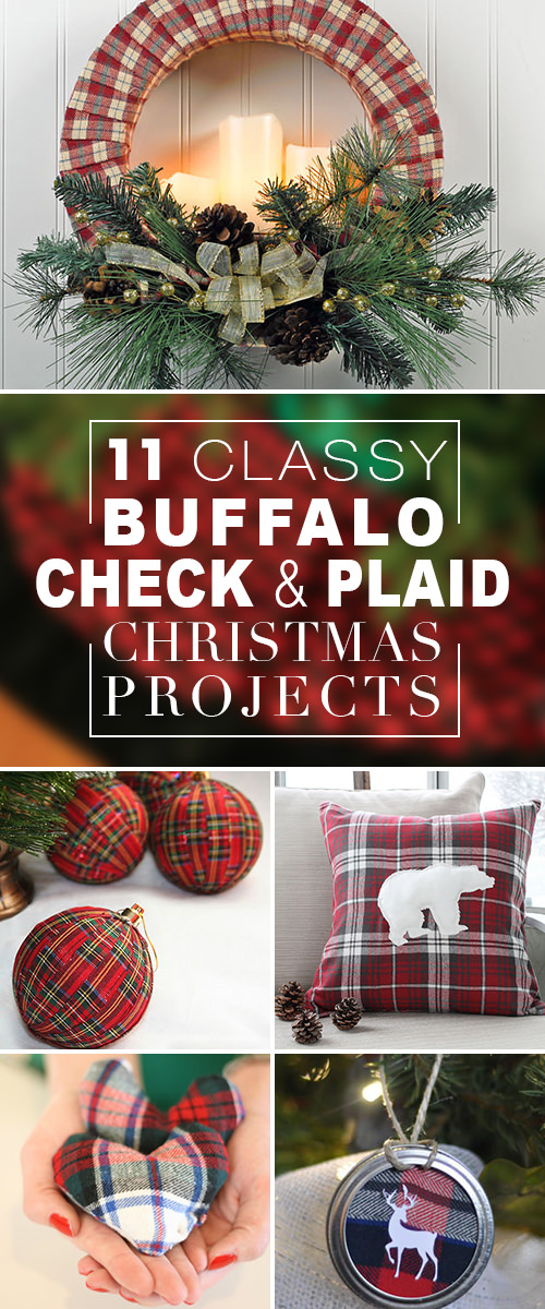 11 Classy Buffalo Check & Plaid Christmas Projects