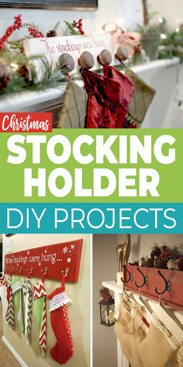 DIY Stocking Holder Projects Anyone Can Make