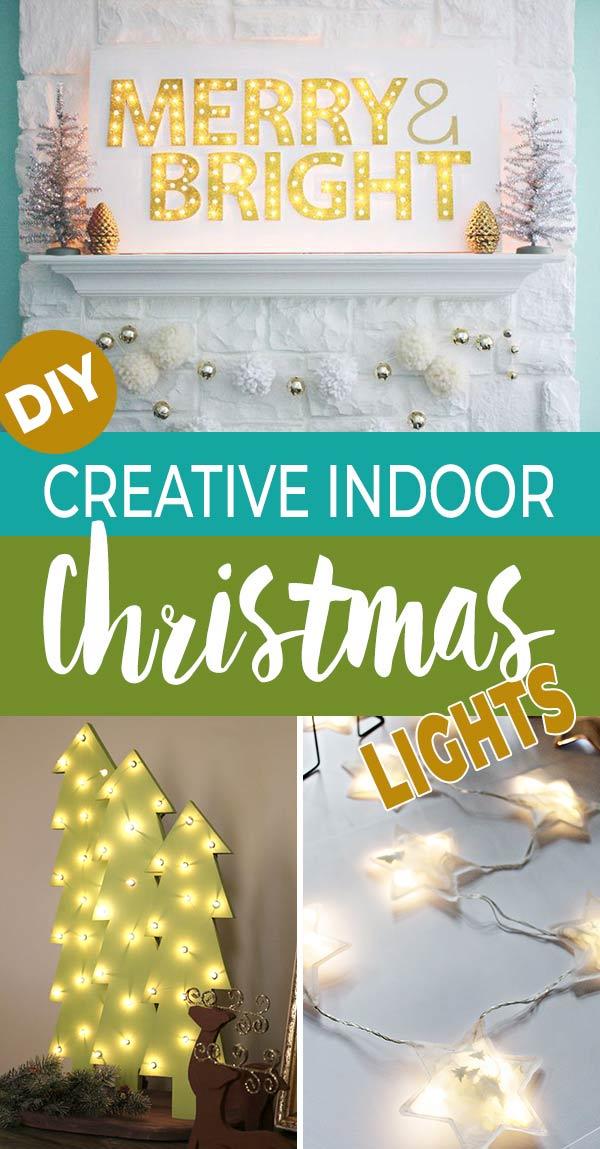 DIY Creative Indoor Christmas Light Ideas