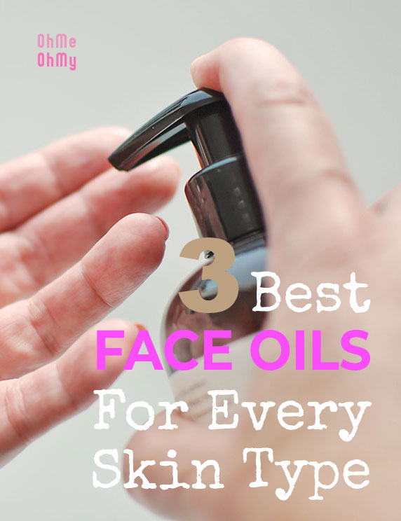 3 Best Face Oils for Every Skin Type