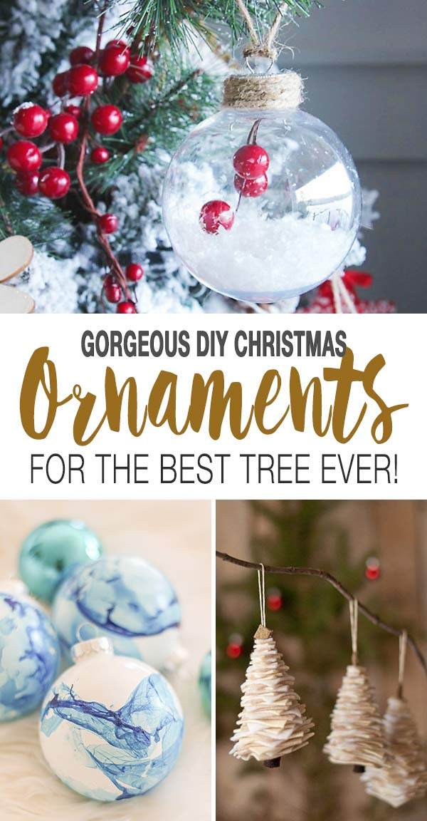 Gorgeous DIY Christmas Ornaments for The Best Tree Ever!