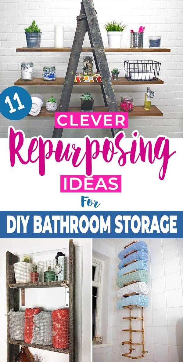 11 Clever Repurposing Ideas for DIY Bathroom Storage