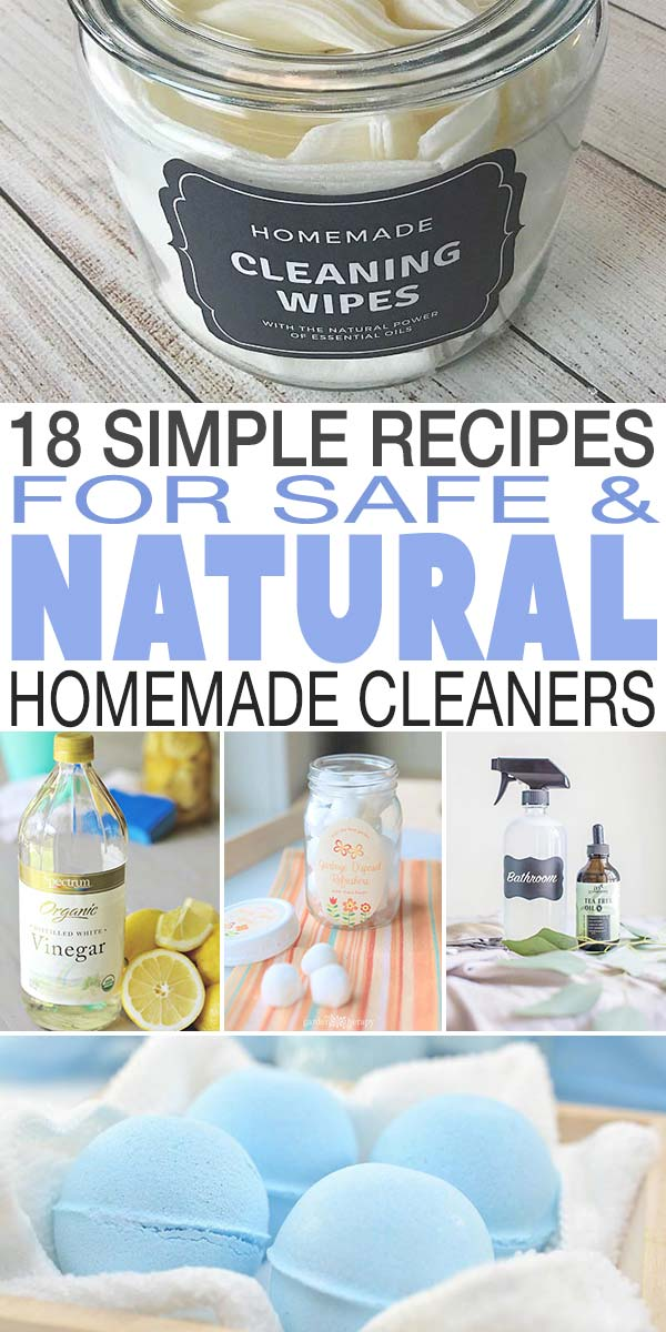 18 Simple Recipes for Safe & Natural Homemade Cleaners