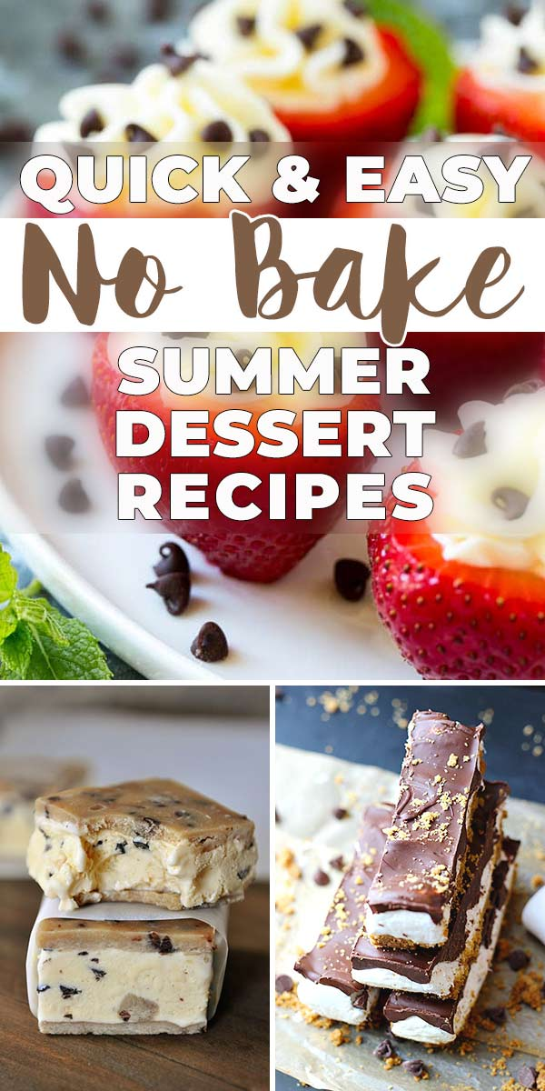 Quick & Easy No Bake Summer Dessert Recipes