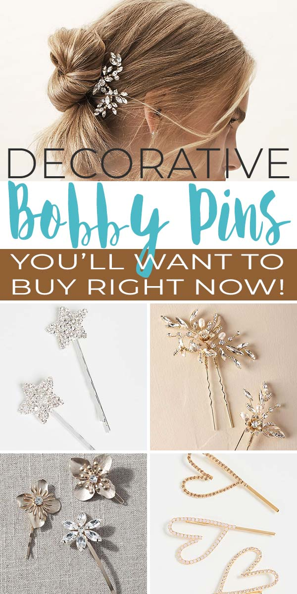 Stunning Decorative Bobby Pins - Pretty Hair Accessories You'll Want to Buy Now!