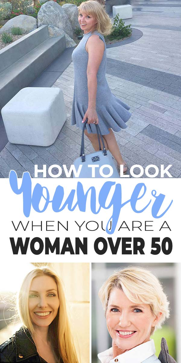 How to Look Younger for Women Over 50