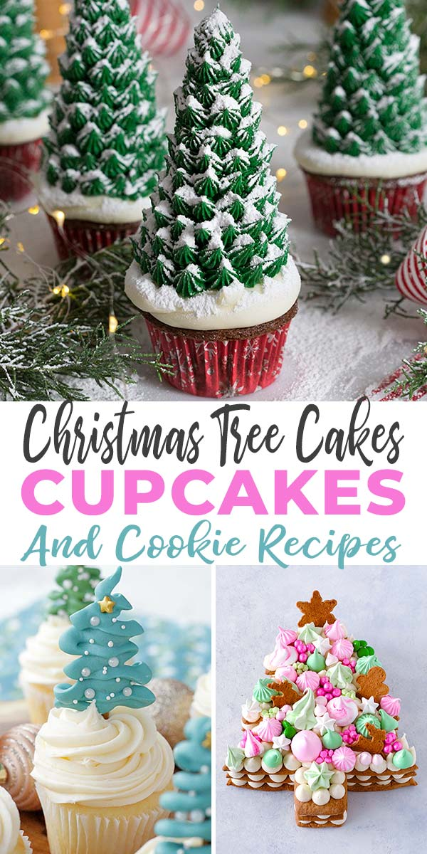 Easy & Awesome Christmas Tree Cakes, Cupcakes and Cookie Recipes