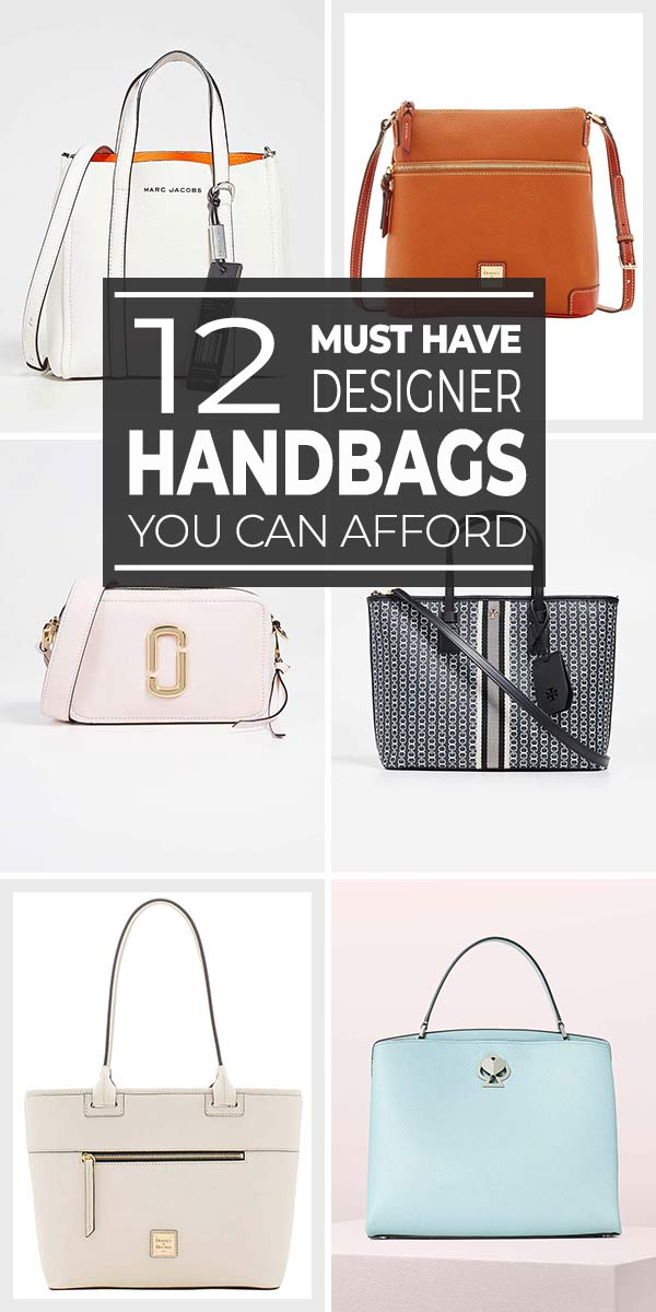 12 Must Have Designer Handbags You Can Afford!