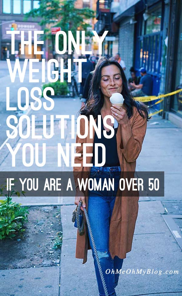 The Only Weight Loss Solutions You Need If You Are a Woman Over 50