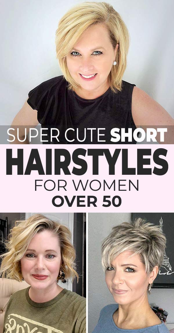 Super Cute Short Hairstyles for Women Over 50